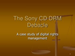 The Sony CD DRM Debacle