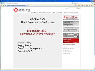 MACPA's 2009 Small Practitioners Conference Technology tools – How does your firm stack up?