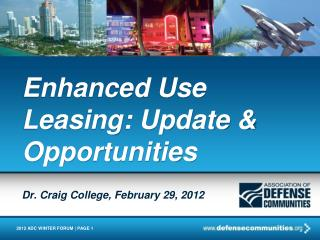 Enhanced Use Leasing: Update & Opportunities