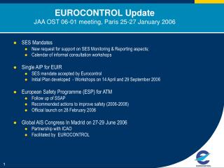 EUROCONTROL Update JAA OST 06-01 meeting, Paris 25-27 January 2006