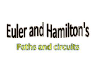Euler and Hamilton's
