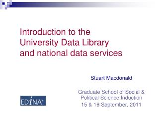 Introduction to the University Data Library and national data services