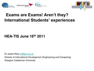 Exams are Exams! Aren't they? International Students' experiences