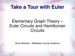 Take a Tour with Euler