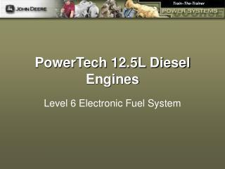 PowerTech 12.5L Diesel Engines