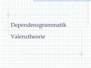Dependenzgrammatik