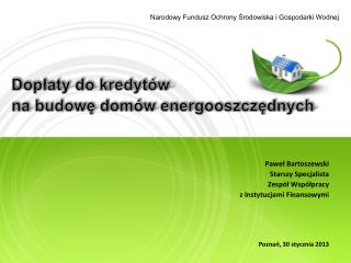 Na rodowy Fundusz Ochrony Środowiska i Gospodarki Wodnej