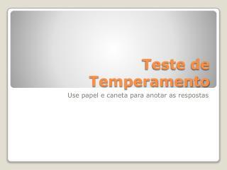 Teste de Temperamento