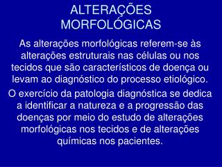 ALTERA��ES MORFOL�GICAS