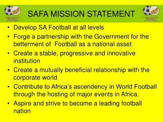 SAFA MISSION STATEMENT