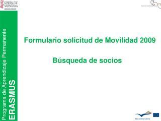 Formulario solicitud de Movilidad 2009