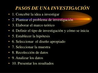 PASOS DE UNA INVESTIGACIÓN