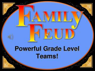 Powerful Grade Level Teams!