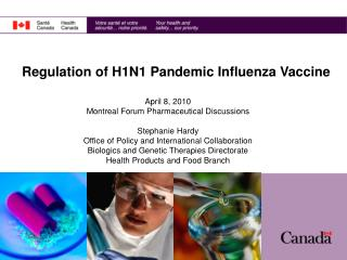 Regulation of H1N1 Pandemic Influenza Vaccine