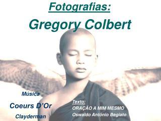 Texto: ORAÇÃO A MIM MESMO Oswaldo Antônio Begiato