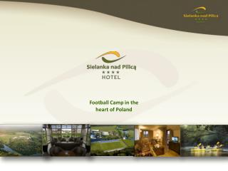 Football Camp in the heart of Poland