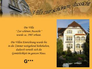 """Die Villa  """" Zur schönen Aussicht """"  wurde ca. 1907 erbaut. Die Villen Einrichtung wurde bis"""