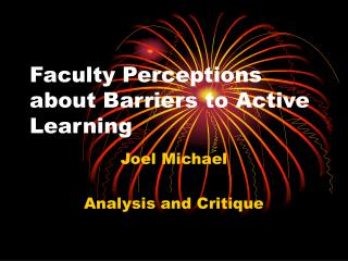 Faculty Perceptions about Barriers to Active Learning