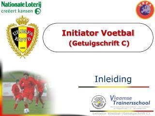 Initiator Voetbal  ( Getuigschrift  C)