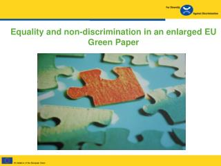 Equality and non-discrimination in an enlarged EU Green Paper
