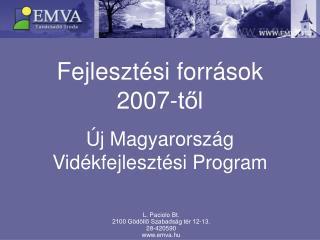 Fejlesztési források 2007-től
