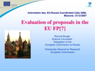 Information day: EU-Russia Coordinated Calls 2008, Moscow, 13/12/2007