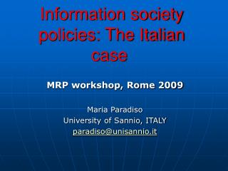 Information society policies: The Italian case