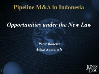 Opportunities under the New Law   Peter Roberts Adam Summerly