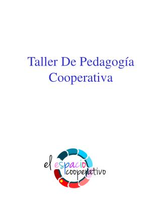Taller De Pedagogía Cooperativa