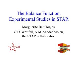 The Balance Function: Experimental Studies in STAR