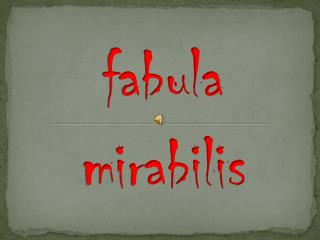 fabula  mirabilis