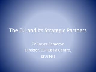 The EU and its Strategic Partners