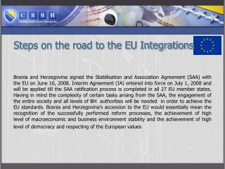 Steps on the road to the EU Integrations