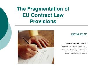 The Fragmentation of EU Contract Law Provisions