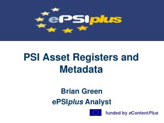 PSI Asset Registers and Metadata