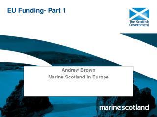 EU Funding- Part 1