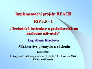 Implementační projekt REACH RIP 3.5 – 1