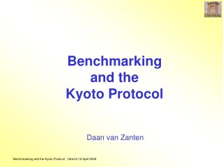 Benchmarking  and the Kyoto Protocol