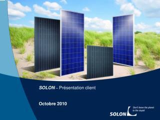 SOLON  –  Présentation client Octobre 2010