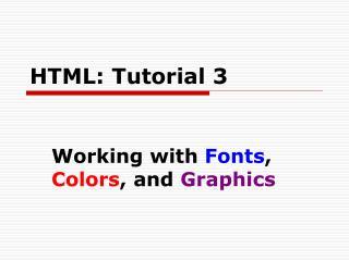 HTML: Tutorial 3