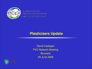 Plasticisers Update