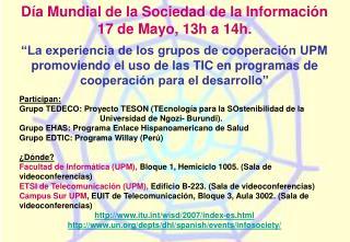 Día Mundial de la Sociedad de la Información 17 de Mayo, 13h a 14h.