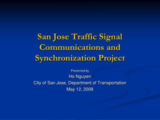 San Jose Traffic Signal Communications and Synchronization Project
