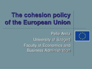 The cohesion policy of the European Union