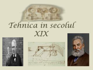 Tehnica  in  secolul  XIX