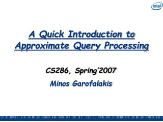 A Quick Introduction to Approximate Query Processing