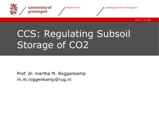 CCS: Regulating Subsoil Storage of CO2