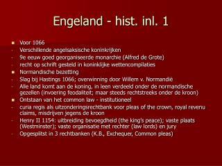 Engeland - hist. inl. 1
