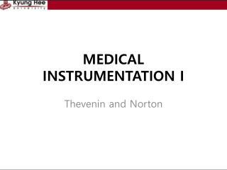 MEDICAL  INSTRUMENTATION I