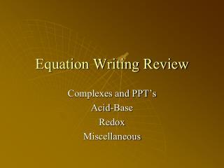 Equation Writing Review